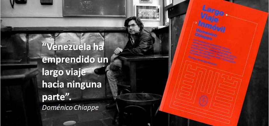Doménico Chiappe: Largo viaje inmóvil