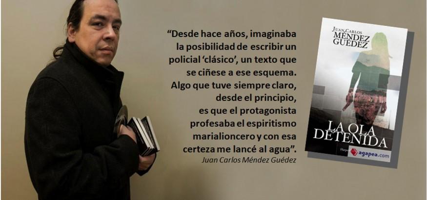 Juan Carlos Méndez Guédez y La ola detenida