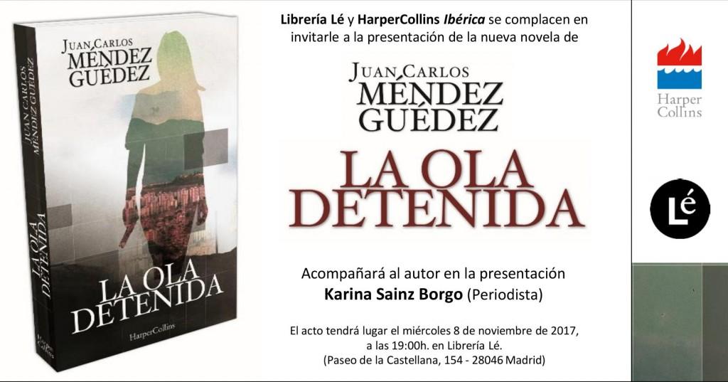 La ola detenida de Juan Carlos Méndez Guédez