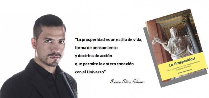 """Isaías Elías Blanco presenta """"La Prosperidad"""""""