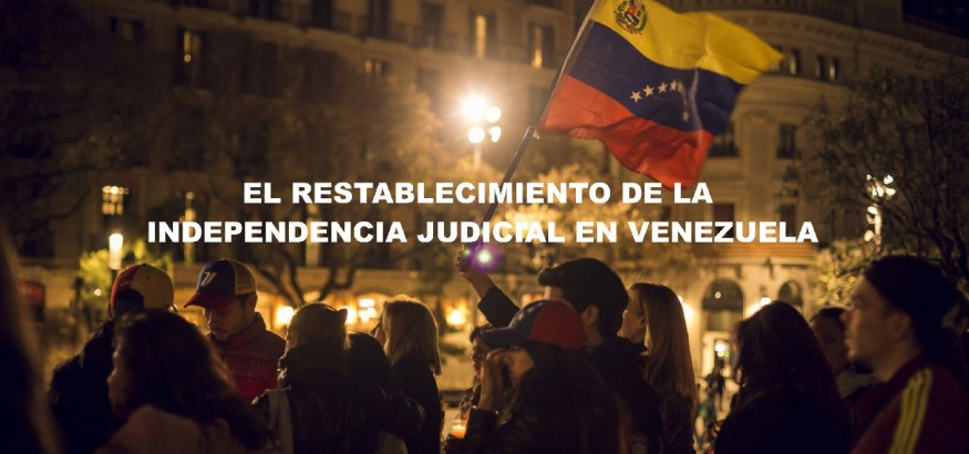 El-restablecimiento-de-la-independencia-judicial-en-Venezuela