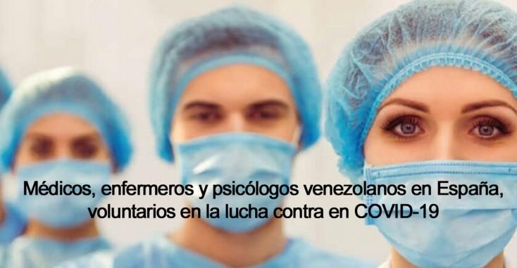 Médicos, enfermeros y psicólogos venezolanos en España, voluntarios en la lucha contra en COVID-19
