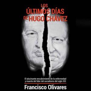 Los últimos días de Hugo Chávez: El libro