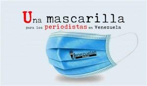 Una mascarilla para los periodistas en Venezuela