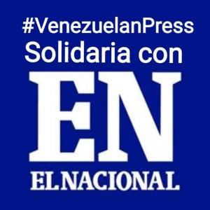 Comunicado Venezuelan Press: El tiro de gracia contra El Nacional